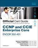 CCNP and CCIE Enterprise Core ENCOR 350-401 Official Cert Guide, 1/e book summary, reviews and download