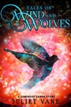 Tales of Wind and Wolves