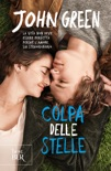 Colpa delle stelle book summary, reviews and downlod