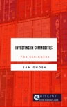 Investing in Commodities for Beginners book summary, reviews and download