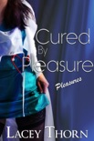 Cured by Pleasure book summary, reviews and downlod