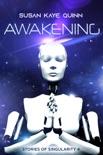 Awakening (Stories of Singularity 4) book summary, reviews and downlod