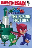 The Flying Factory! book summary, reviews and download