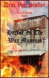 Horror In The Wax Museum book summary, reviews and download