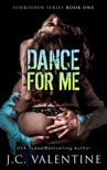 Dance For Me book summary, reviews and download