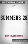28 Summers by Elin Hilderbrand: Conversation Starters