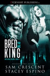 Bred by the King book summary, reviews and downlod