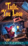 Tails, You Lose book summary, reviews and download