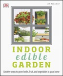 Indoor Edible Garden book summary, reviews and download