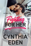 Fighting For Her book summary, reviews and downlod