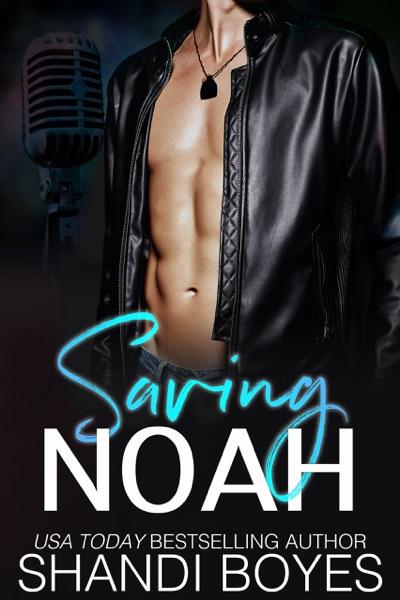 Saving Noah by Shandi Boyes Book Summary, Reviews and E-Book Download