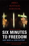 Six Minutes To Freedom book summary, reviews and downlod