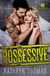 Possessive (The Complete Series) book summary, reviews and downlod