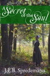 A Secret of the Soul (Amish Secrets - Book 6) book summary, reviews and downlod