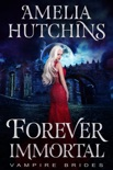 Forever Immortal book summary, reviews and downlod