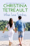 When Love Strikes book summary, reviews and downlod