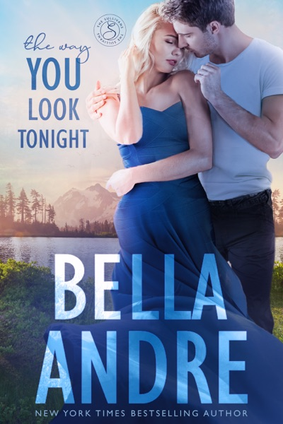 The Way You Look Tonight by Bella Andre Book Summary, Reviews and E-Book Download