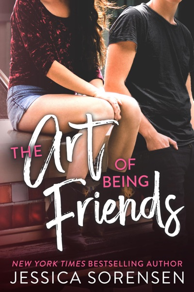 The Art of Being Friends by Jessica Sorensen Book Summary, Reviews and E-Book Download