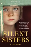 Silent Sisters book summary, reviews and download
