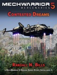 MechWarrior 5 Mercenaries: Contested Dreams (An Origins Series Story, #4) book summary, reviews and download