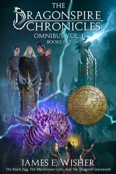 The Dragonspire Chronicles Omnnibus Vol. 1 by James E. Wisher Book Summary, Reviews and E-Book Download