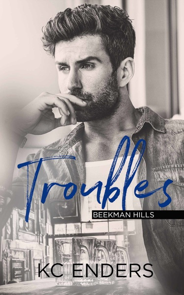 Troubles by KC Enders Book Summary, Reviews and E-Book Download