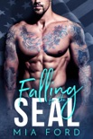 Falling For The Seal book summary, reviews and downlod
