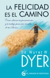 La felicidad es el camino book summary, reviews and downlod