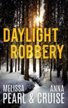 Daylight Robbery (An Aspen Falls Novel) book summary, reviews and downlod