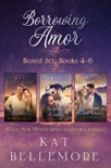 Borrowing Amor Boxed Set: Books 4-6 book summary, reviews and downlod