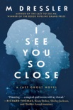 I See You So Close book summary, reviews and download