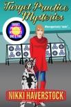 Target Practice Mysteries 1 & 2