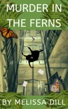 Murder In the Ferns book summary, reviews and download
