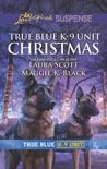 True Blue K-9 Unit Christmas book summary, reviews and downlod
