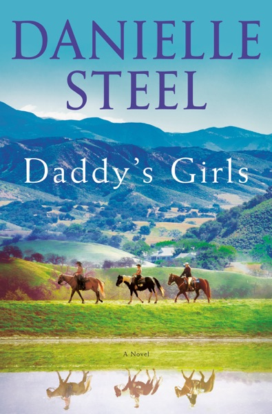 Daddy's Girls by Danielle Steel Book Summary, Reviews and E-Book Download