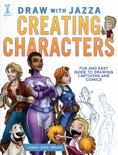 Draw With Jazza - Creating Characters book summary, reviews and download