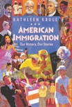 American Immigration: Our History, Our Stories book summary, reviews and downlod