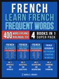 French - Learn French - Frequent Words (4 Books in 1 Super Pack) book summary, reviews and downlod