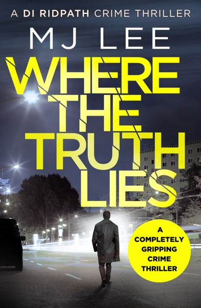 Where The Truth Lies by M. J. Lee Book Summary, Reviews and E-Book Download