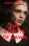 The Robots of Dawn book summary, reviews and downlod