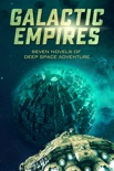 Galactic Empires book summary, reviews and download