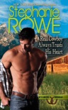 A Real Cowboy Always Trusts His Heart book summary, reviews and downlod