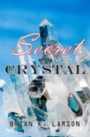 Secret of the Crystal book summary, reviews and download