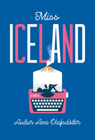 Miss Iceland by Perseus Books, LLC book summary, reviews and downlod