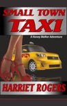 Small Town Taxi book summary, reviews and download