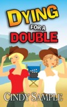 Dying for a Double book summary, reviews and downlod