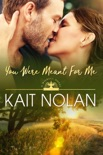 You Were Meant For Me book summary, reviews and downlod