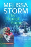 The Truest Home book summary, reviews and downlod