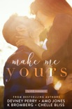 Make Me Yours book summary, reviews and downlod