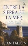 Entre la Sierra et la Mer, l'amour dans un temps de guerre book summary, reviews and downlod